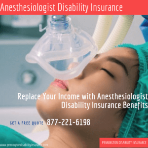 Anesthesiologist Disability Insurance