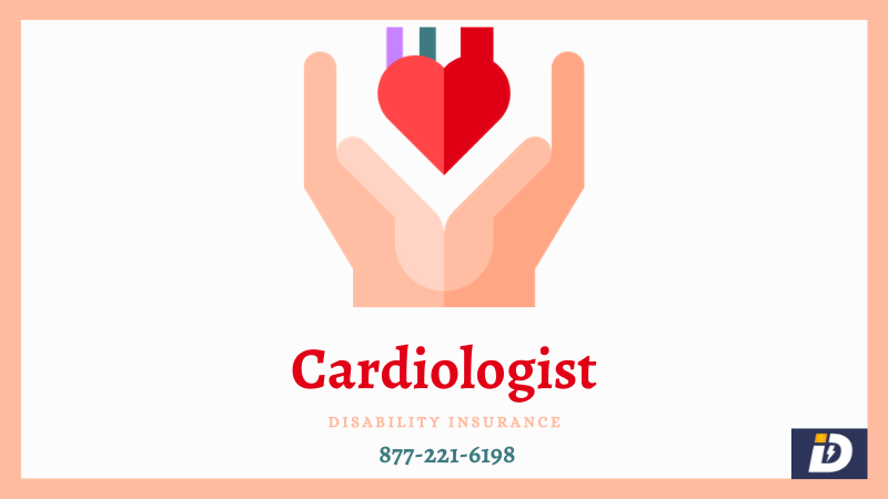 Cardiologist Disability Insurance