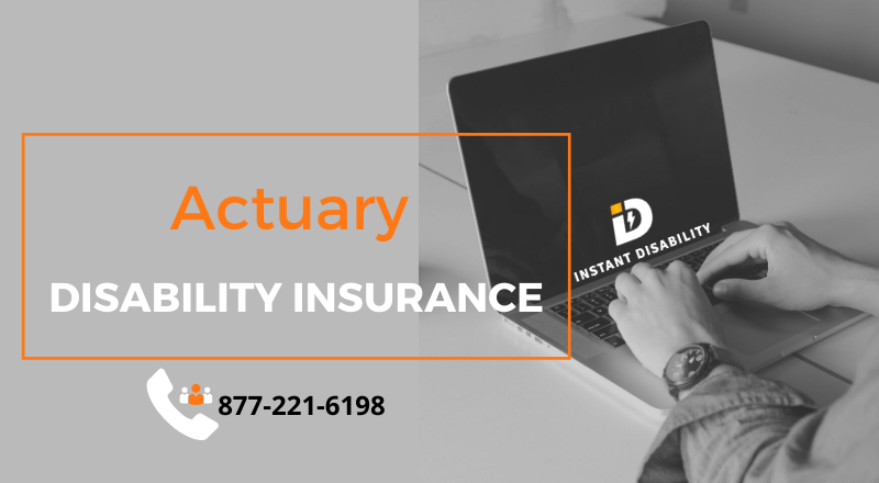Actuary Disability Insurance