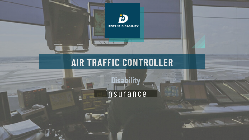 Air Traffic Controller Disability Insurance