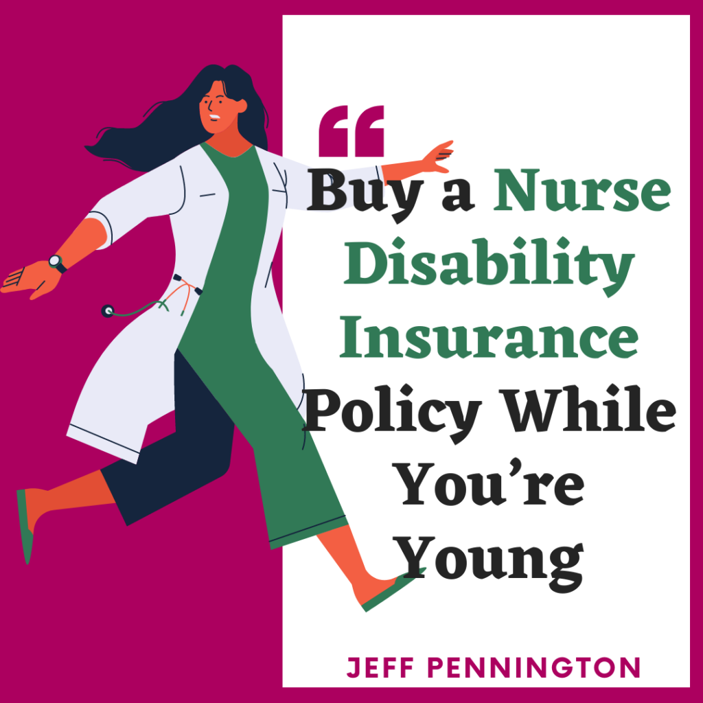 Buy a Nurse Disability Insurance