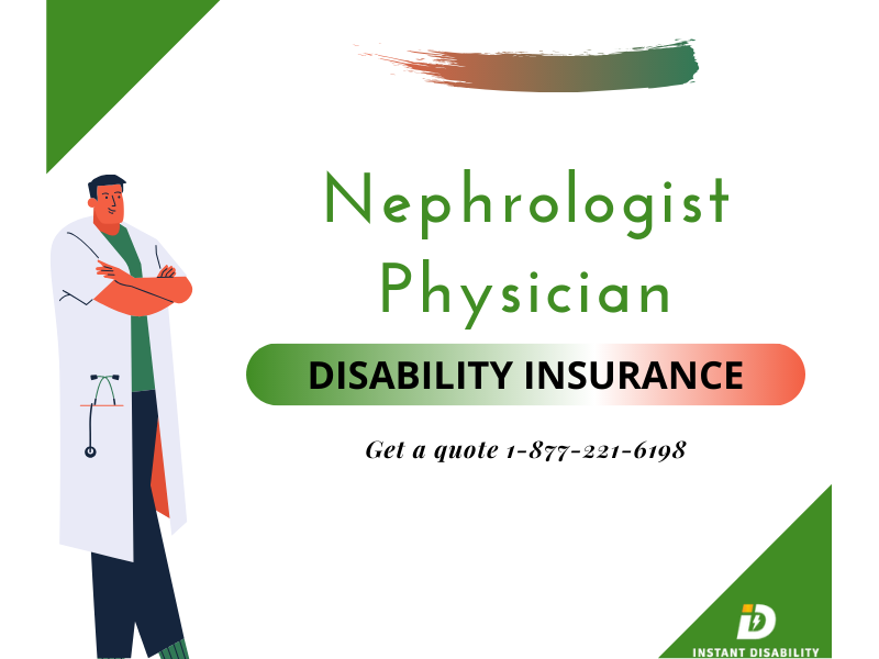Nephrologist Physician Disability Insurance