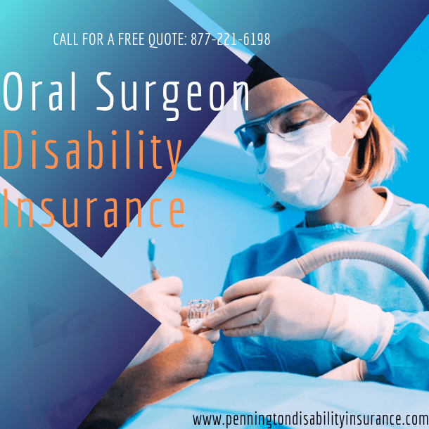 Oral Surgeon Disability Insurance
