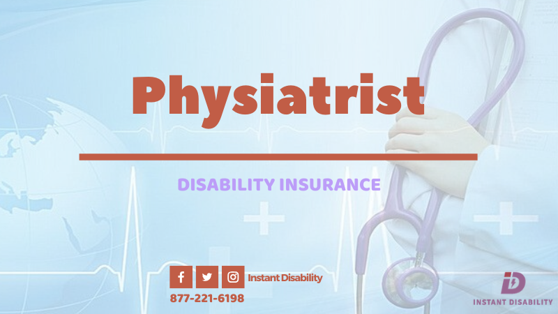 Physiatrist Disability Insurance