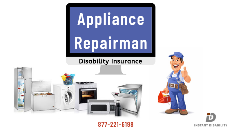 Appliance Repairman Disability Insurance