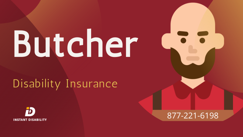 Butcher Disability Insurance