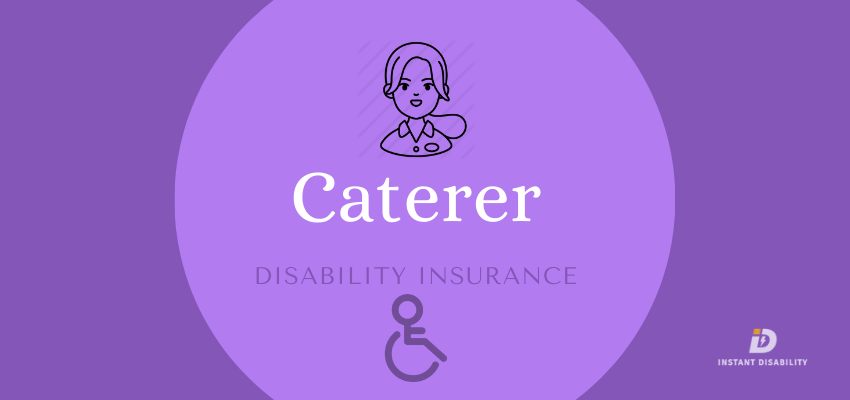 Caterer Disability Insurance