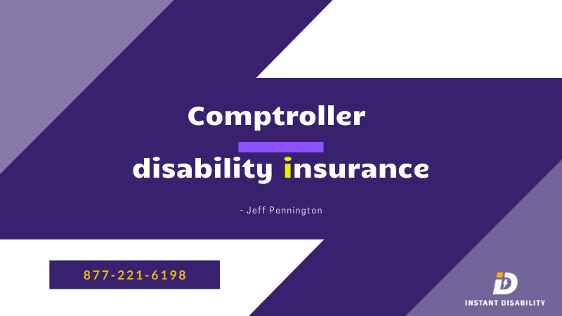 Comptroller disability insurance