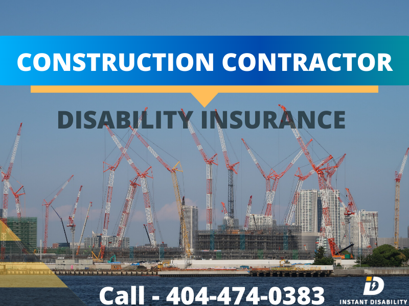 Construction Contractor Disability Insurance