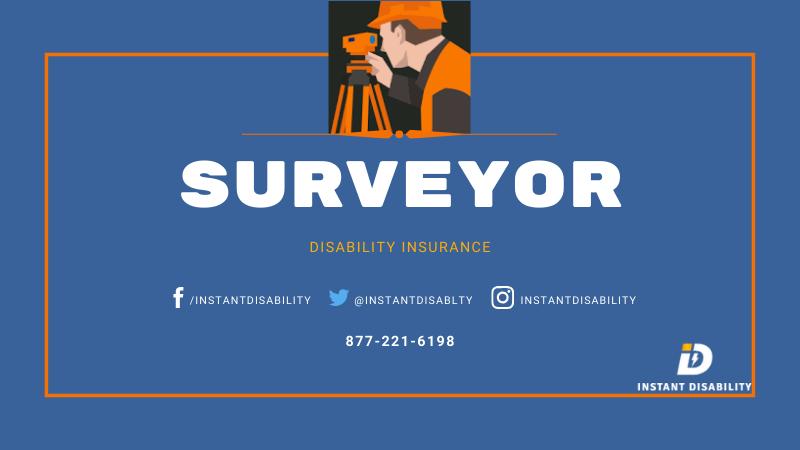 Surveyor Disability Insurance
