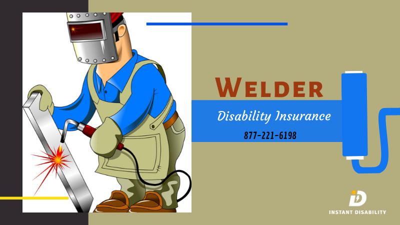 Welder Disability Insurance