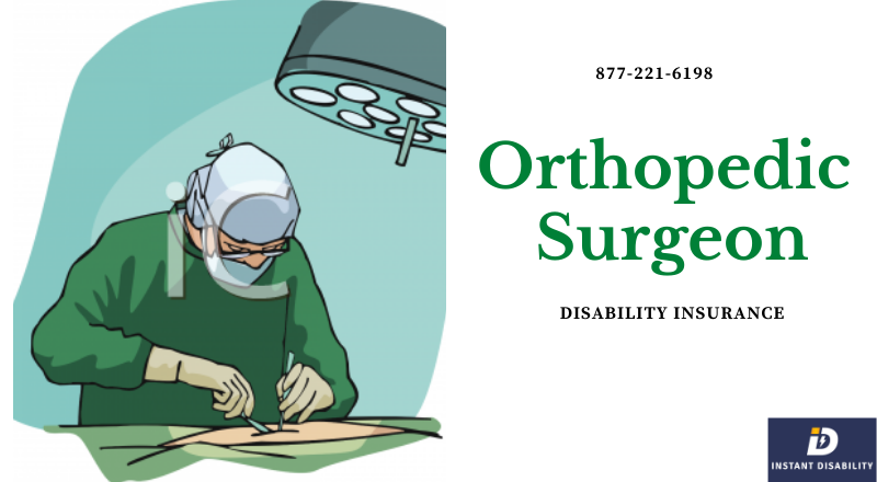 Orthopedic Surgeon Disability Insurance