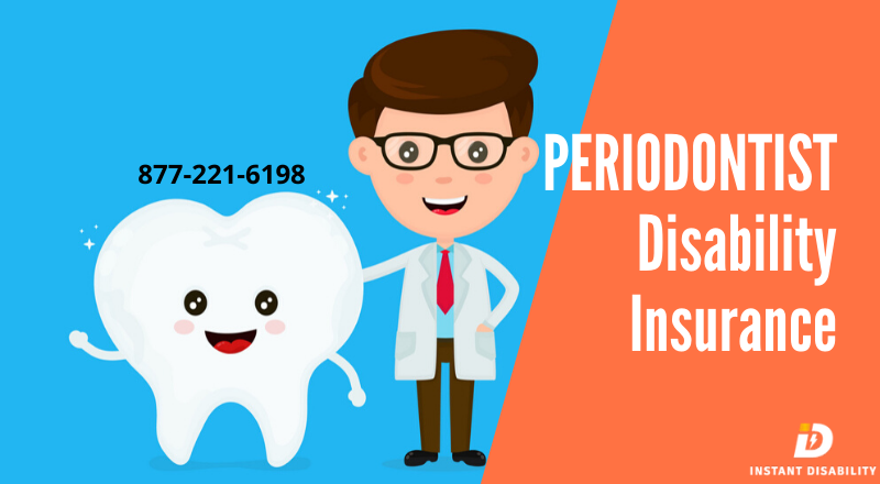 Periodontist Disability Insurance