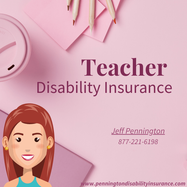 Teacher Disability Insurance