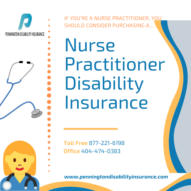 Nurse Practitioner Disability Insurance