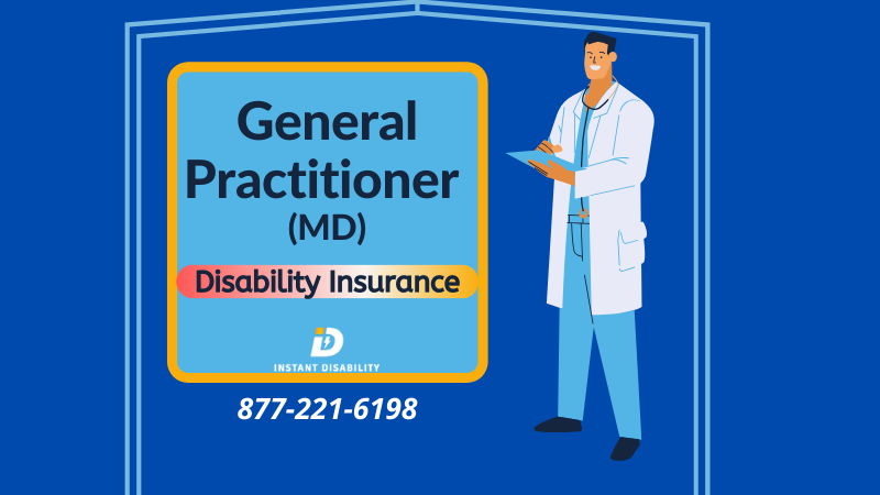 MD or General Practitioner Disability Insurance