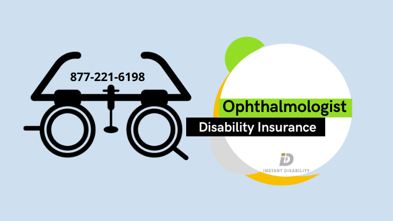 Ophthalmologist Disability Insurance