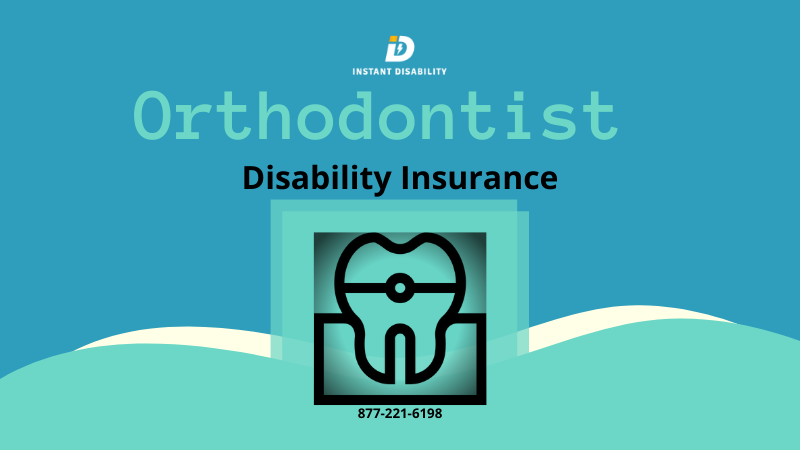 Orthodontist Disability Insurance