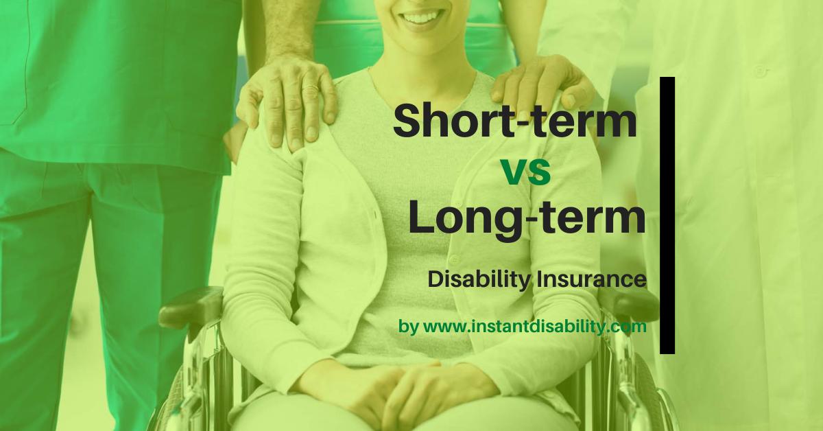 Affordable Short Term Disability Insurance: short-term vs long-term plans
