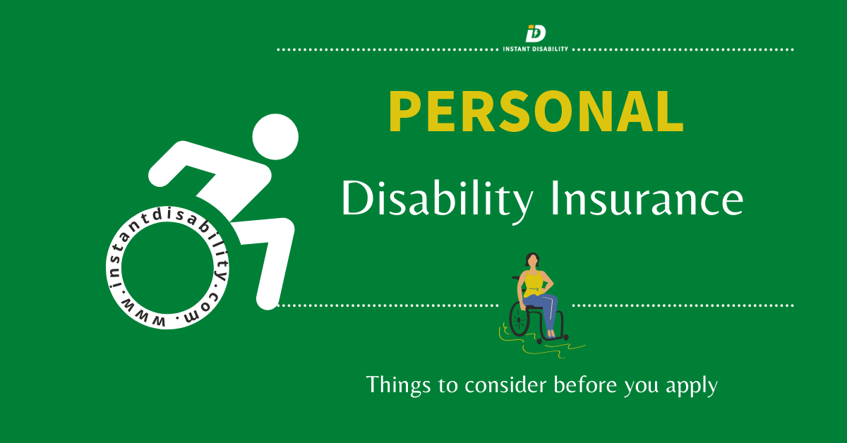 Personal Disability Insurance -Things to consider before you apply