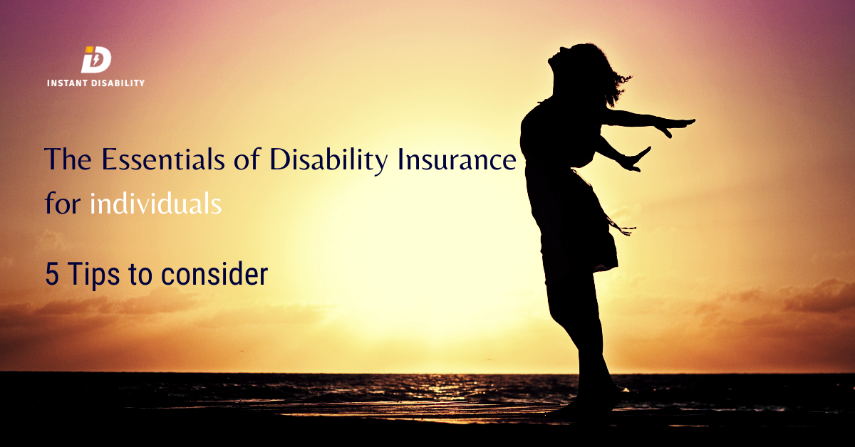 The Essentials of Disability Insurance for individuals-5 Tips to consider