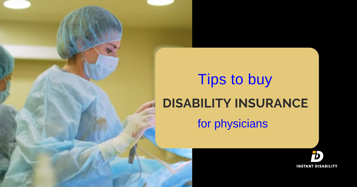 Tips to buy Disability Insurance for Physicians