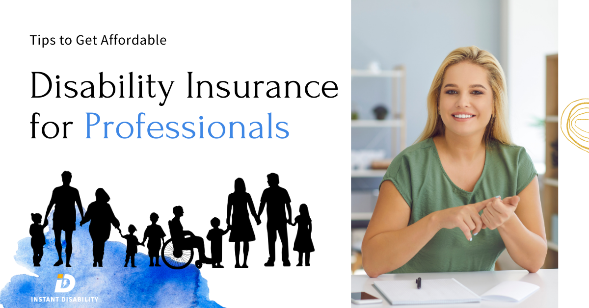 Tips to get Affordable Disability Insurance for Professionals